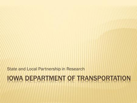State and Local Partnership in Research. Research.