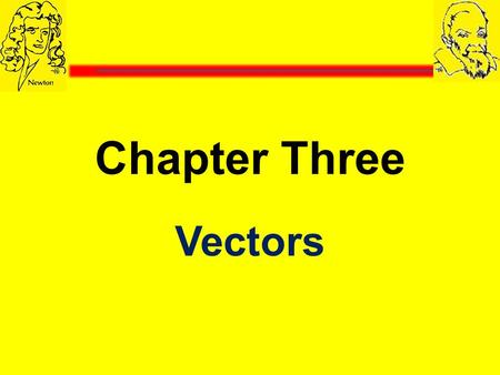 Chapter Three Vectors.
