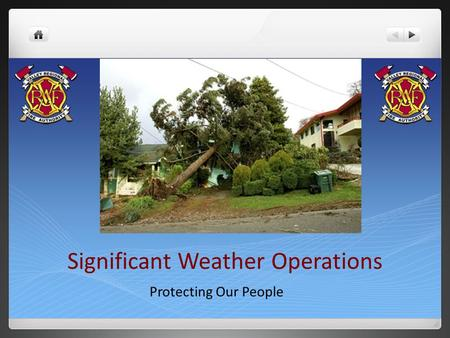 Significant Weather Operations Protecting Our People.