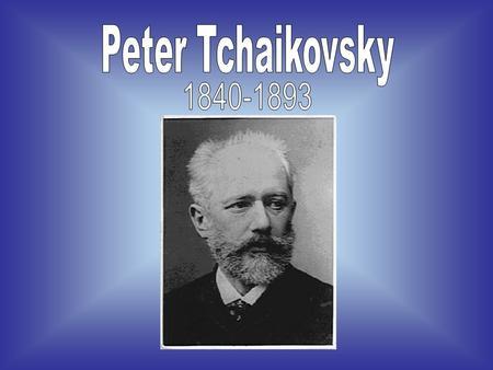 tchaikovsky peter tchaikovsky