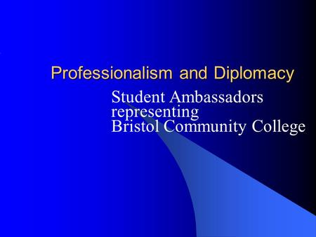 Professionalism and Diplomacy Student Ambassadors representing Bristol Community College.