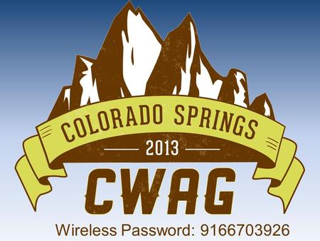 Wireless Password: 9166703926. The Pebble Prospect Economic Impact and Regulatory Overreach Conference of Western Attorneys General Colorado Springs,