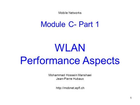 Module C- Part 1 WLAN Performance Aspects