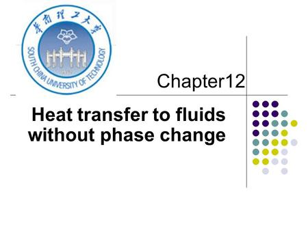 Heat transfer to fluids without phase change