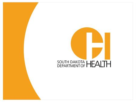 South Dakota Codified Laws Relating to Contagious Disease Control Presented by:Justin L. Williams General Counsel South Dakota Department of Health (605)