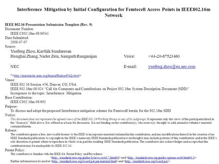 Interference Mitigation by Initial Configuration for Femtocell Access Points in IEEE802.16m Network IEEE 802.16 Presentation Submission Template (Rev.