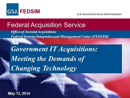 Government IT Acquisitions: Meeting the Demands of Changing Technology