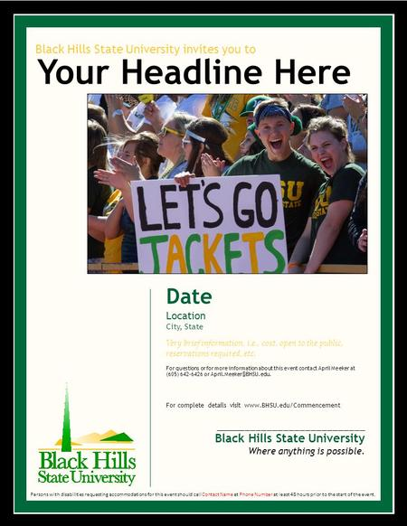 Black Hills State University invites you to Your Headline Here Date Location City, State Very brief information, i.e., cost, open to the public, reservations.