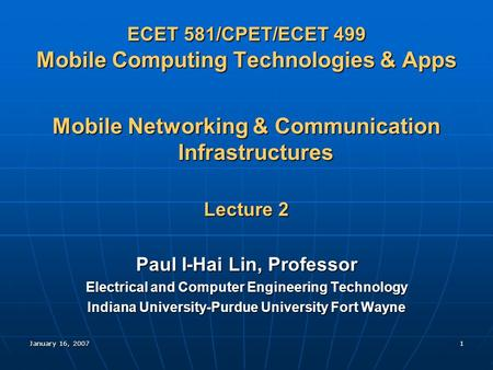 ECET 581/CPET/ECET 499 Mobile Computing Technologies & Apps
