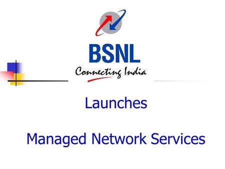 Launches Managed Network Services. Made Easy and affordable.