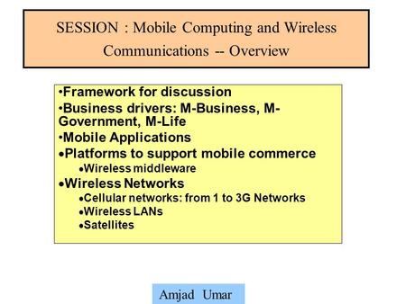 SESSION : Mobile Computing and Wireless Communications -- Overview