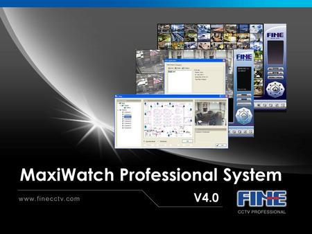 MaxiWatch Professional System