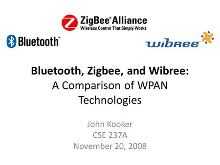 <strong>Bluetooth</strong>, Zigbee, and Wibree: A Comparison of WPAN <strong>Technologies</strong>