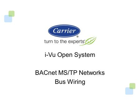 I-Vu Open System BACnet <strong>MS</strong>/TP Networks Bus Wiring.