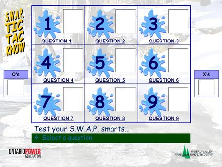 Click to edit Master title style  Click to edit Master text styles O'sX's QA 123 456 789 Test your S.W.A.P. smarts…  Select a question. QUESTION 1QUESTION.