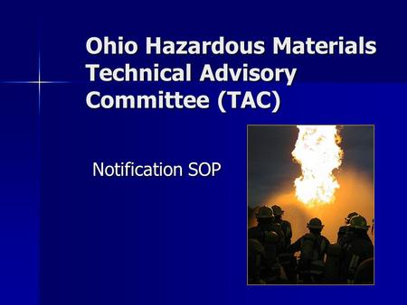 Ohio Hazardous Materials Technical Advisory Committee (TAC) Notification SOP.