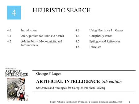 HEURISTIC SEARCH ARTIFICIAL INTELLIGENCE 5th edition George F Luger