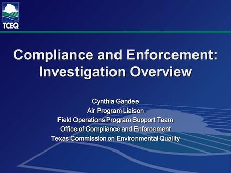 Compliance and Enforcement: Investigation Overview.