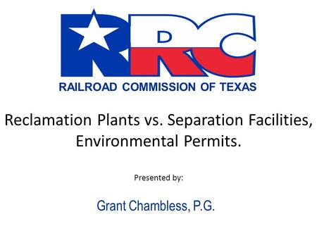 Reclamation Plants vs. Separation Facilities, Environmental Permits