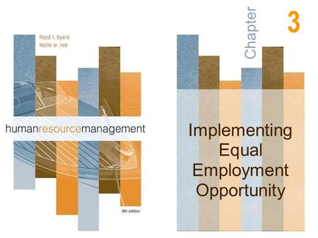 Chapter Implementing Equal Employment Opportunity 3.