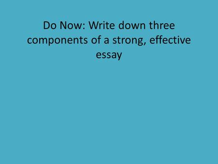 what are the three basic components of a persuasive essay