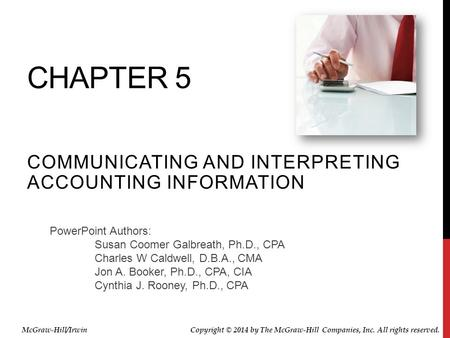 Communicating and Interpreting accounting information