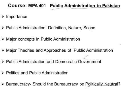 Course: MPA 401 Public Administration in Pakistan