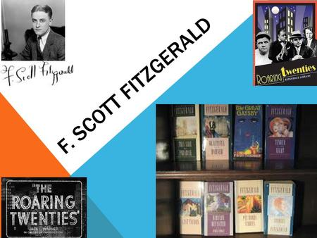 F. SCOTT FITZGERALD. EARLY LIFE F. Scott Fitzgerald was born Francis Scott Key Fitzgerald on September 24, 1896, in St. Paul, Minnesota. His namesake.