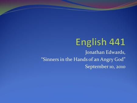 a review of sinners in the hands of an angry god a sermon by jonathan edwards When edwards came to preach in enfield, god blessed the preaching of his word  in an extraordinary manner.