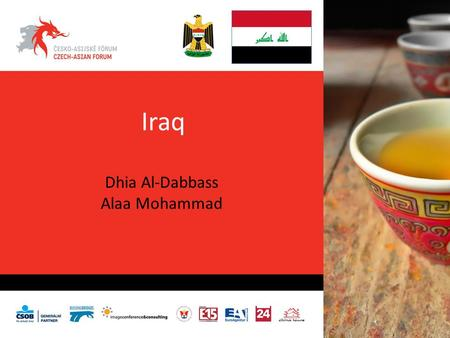 Iraq Dhia Al-Dabbass Alaa Mohammad. EMBASSYOF THE REPUBLIC OF IRAQ PRAGUE سفارة جمهورية العراقبـــراغ The former regime in Iraq left the legacy of the.