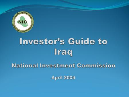 Purpose of Investor Guide The purpose of this guide is to describe the investment opportunities in today's Iraq and the investment environment potential.