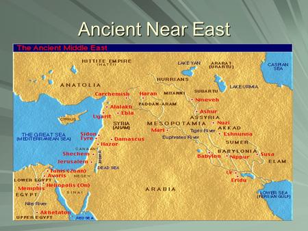 Ancient Near East.