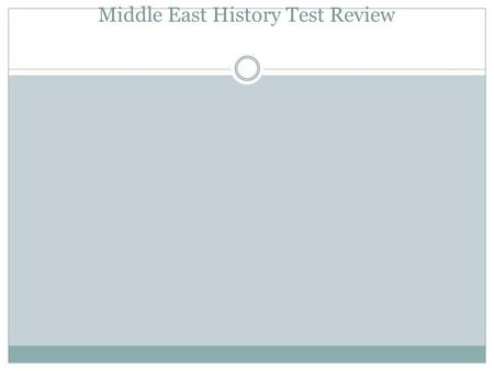 Middle East History Test Review. 1. Persian Gulf War 1990-1991 (1) CAUSE: (5) After Iraq invaded the oil-rich country of Kuwait in 1991, a military force.