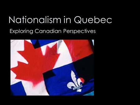 Exploring Canadian Perspectives