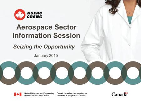 Aerospace Sector Information Session Seizing the Opportunity January 2015.