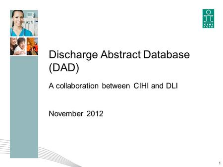 Discharge Abstract Database (DAD)