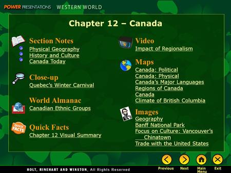 Chapter 12 – Canada Section Notes Video Maps Close-up World Almanac