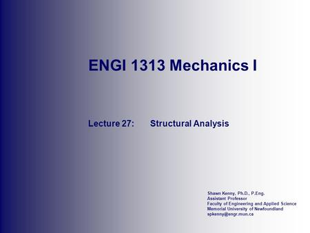 Lecture 27: Structural Analysis