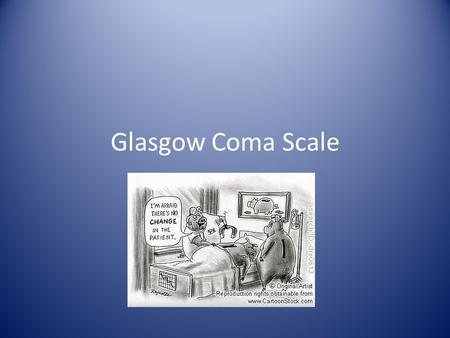 Glasgow Coma Scale. Glasgow Coma Scale or GCS is a neurological scale that aims to give a reliable, objective way of recording the conscious state of.