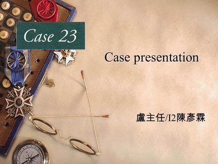 Case presentation 盧主任 /I2 陳彥霖. Brief History  A 45-year-old man was seen in the emergency department for persistent night sweats, headache, intermittent.