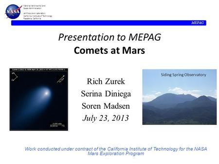 MEPAG National Aeronautics and Space Administration Jet Propulsion Laboratory California Institute of Technology Pasadena, California Presentation to MEPAG.