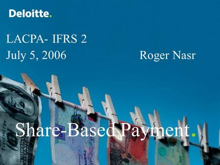 LACPA- IFRS 2 July 5, Roger Nasr