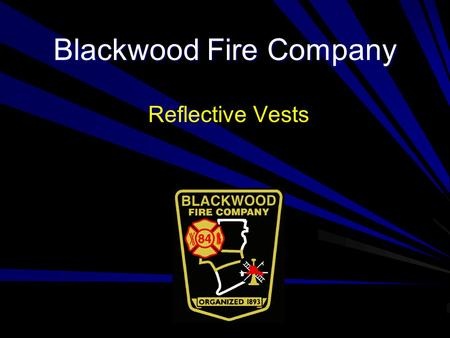 Blackwood Fire Company Reflective Vests. Specifications ANSI Class II (Public Safety Std. Compliant) Vests Breakaway tabs at shoulders and sides Lime.