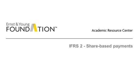 IFRS 2 - Share-based payments