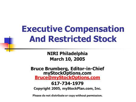 Optimal executive compensation stock options or restricted stocks