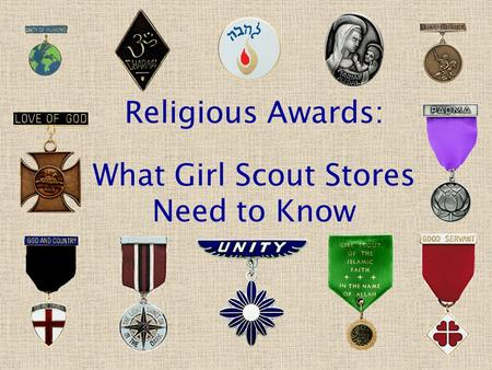 Religious Awards: What Girl Scout Stores Need to Know.