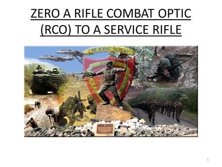 ZERO A RIFLE COMBAT OPTIC (RCO) TO A SERVICE RIFLE