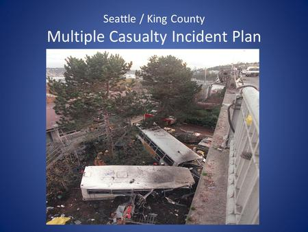 Seattle / King County Multiple Casualty Incident Plan
