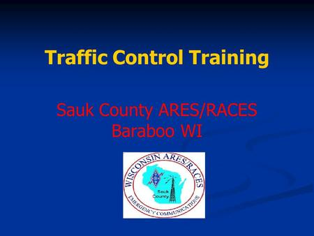 Traffic Control Training