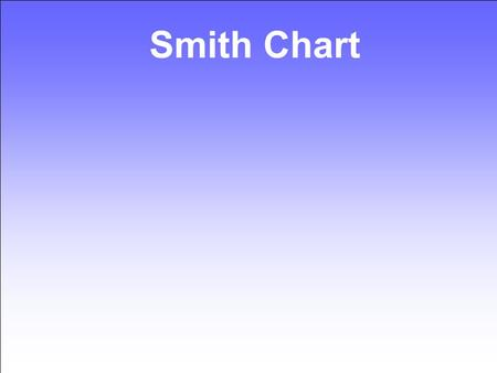 Smith Chart.
